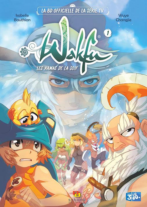 Wakfu – Les Kamas de la Soif, volume 1