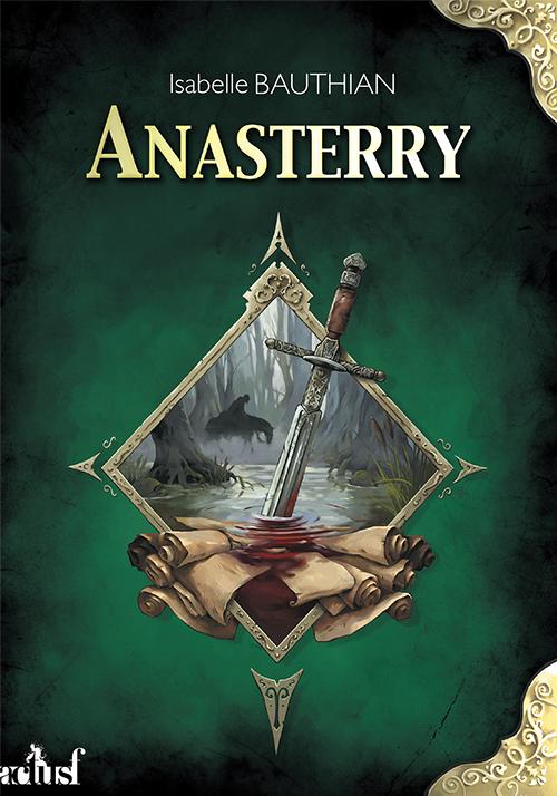 Anasterry – Les Rhéteurs, volume 1