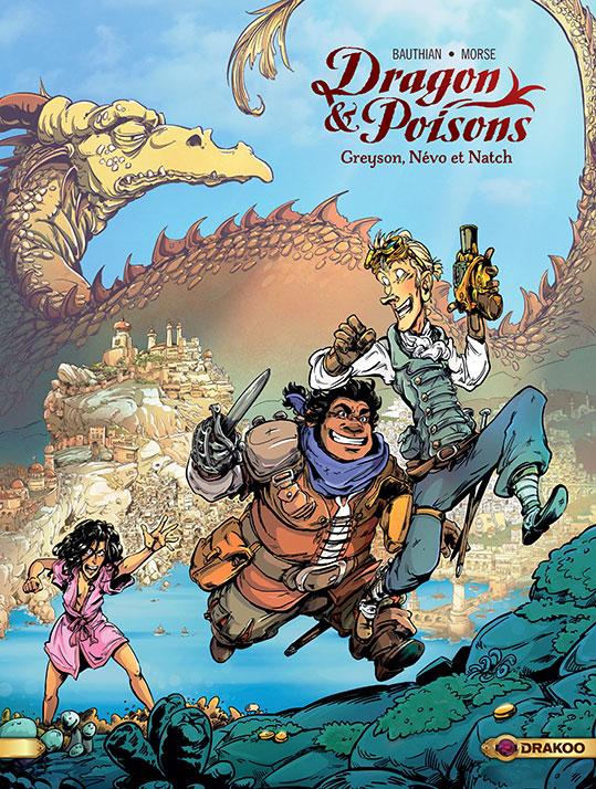 Greyson, Névo et Natch – Dragon&Poisons, tome 1